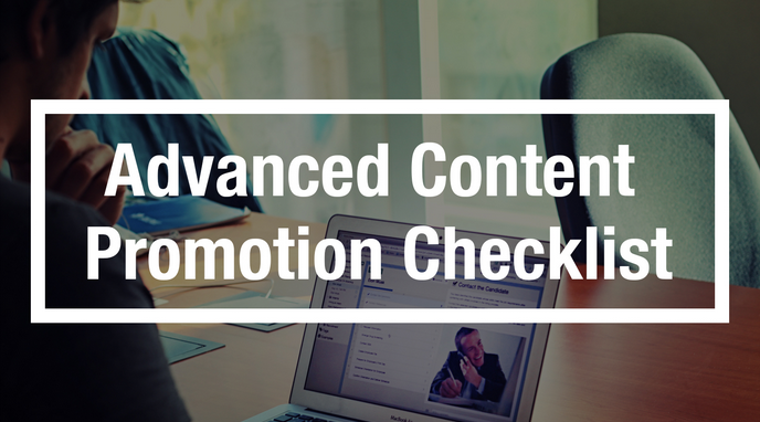 Advanced Content Promotion Checklist
